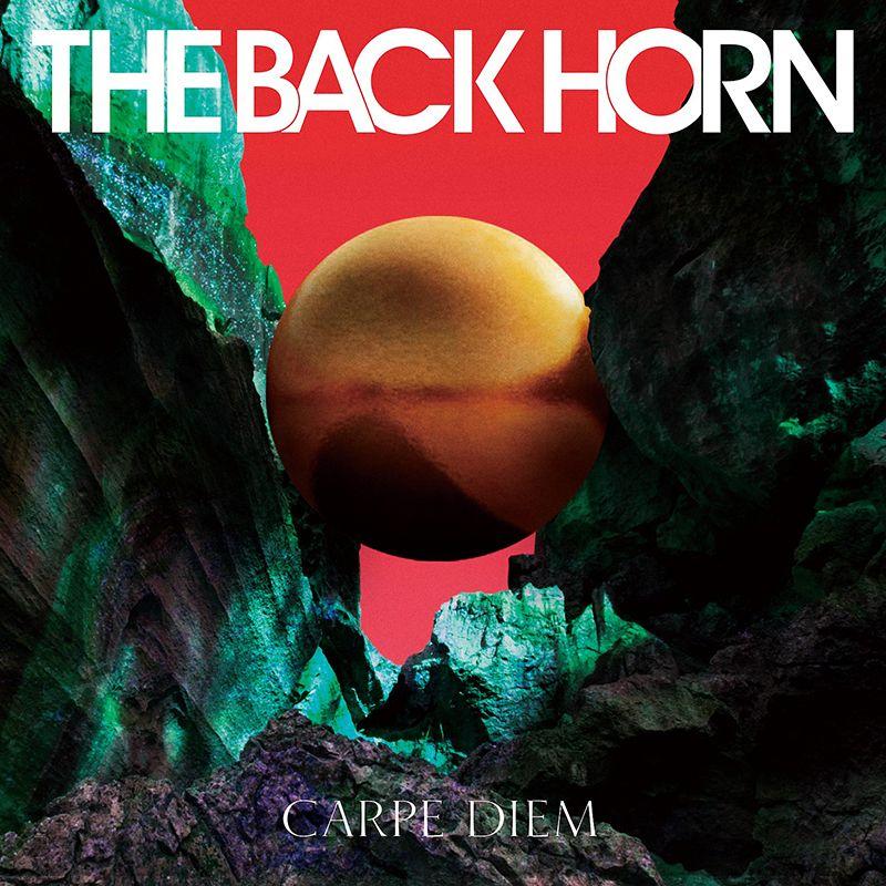 THE BACK HORN 爆轟樂團 / CARPE DIEM 活在當下