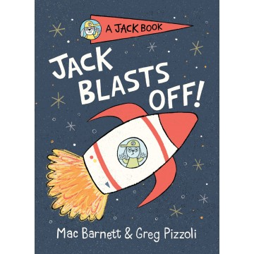 Jack Blasts Off (A Jack Book Book 2)精裝