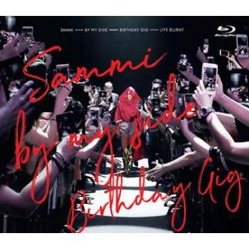 Sammi By My Side Birthday Gig Live(Blu-ray)