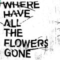Where Have All the Flowers Gone (平裝版)
