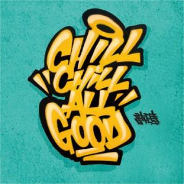 #ChillChillAllGood